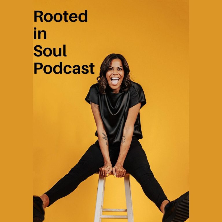 Rooted in Soul Podcast
