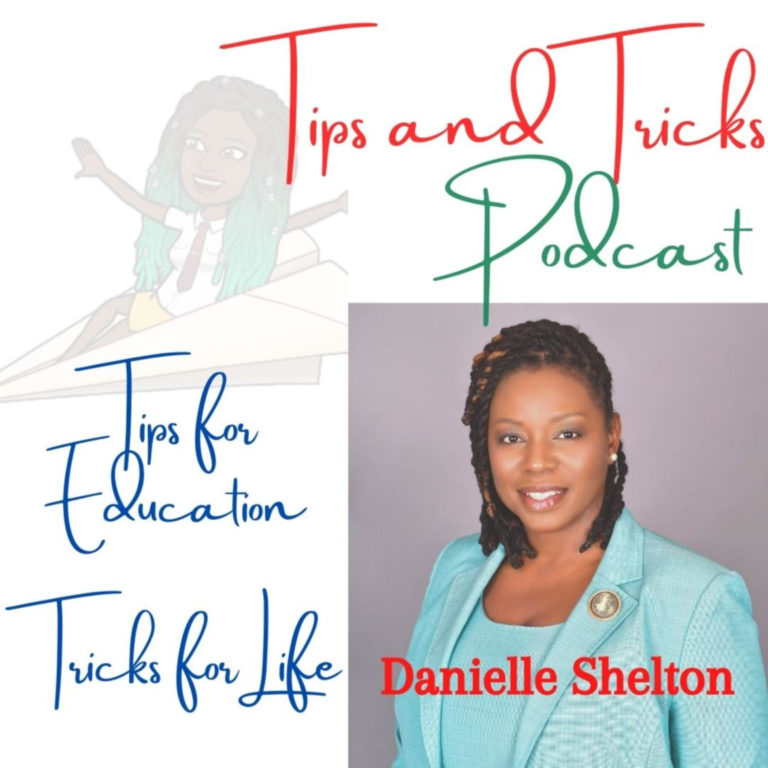 Tips & Tricks Podcast with Instructor Danielle Shelton